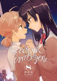 Bloom into you T8, manga chez Kana de Nakatani