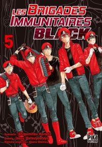 Les brigades immunitaires Black  T5, manga chez Pika de Shigemitsu, Issei