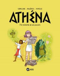 Athéna T2 : A la recherche de son pouvoir (0), bd chez BD Kids de Bagères, Sibylline, Voyelle