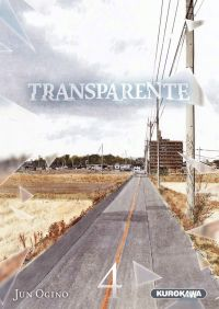 Transparente T4, manga chez Kurokawa de Ogino