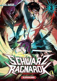 Schwartz Ragnarök  T3, manga chez Kurokawa de Imada