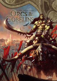 Orcs et Gobelins T11 : Kronan (0), bd chez Soleil de Istin, Grenier, Nanjan