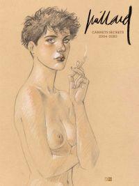 Carnets secrets : 2004-2020 (0), bd chez Daniel Maghen de Juillard