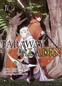 Faraway paladin T4, manga chez Komikku éditions de Yanagino, Okubashi