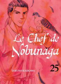 Le chef de Nobunaga T25, manga chez Komikku éditions de Kajikawa