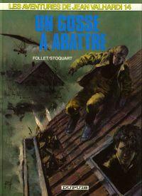 Valhardi T14 : Un Gosse à abattre (0), bd chez Dupuis de Stoquart, Follet
