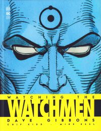 Watching the Watchmen, comics chez Urban Comics de Gibbons, Essl, Kidd