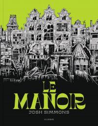 Le Manoir, comics chez Huber éditions de Simmons