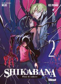 Shikabana - Fleur de cadavre T2, manga chez Glénat de Nojo, Mori