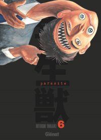 Parasite T6, manga chez Glénat de Iwaaki
