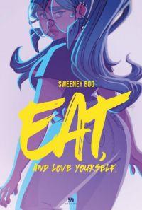 Eat and Love Yourself, bd chez Ankama de Boo, Lafuente