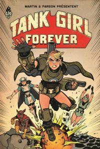 Tank Girl : Tank Girl Forever (0), comics chez Ankama de Martin, Parson
