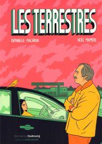 Les Terrestres, bd chez Editions du Faubourg de Mamère, Macaron