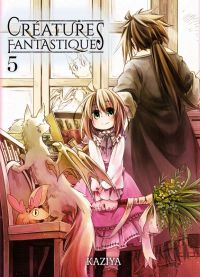 Créatures fantastiques T5, manga chez Komikku éditions de Kaziya