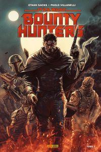 Bounty Hunters  T1, comics chez Panini Comics de Sacks, Villanelli, Prianto, Bermejo