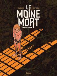 Le Moine Mort T1 : Le manuscrit condamné (0), bd chez Glénat de Morvan, Scietronc