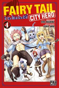 Fairy tail city hero T4, manga chez Pika de Ando, Mashima