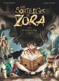 Les Sortilèges de Zora : Une sorcière au collège (0), bd chez Vents d'Ouest de Peignen, Delrieu