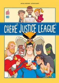 Chère Justice League , comics chez Urban Comics de Northrop, Duarte, Maiolo