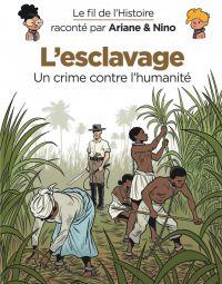 Le Fil de l'Histoire T18 : L'esclavage (0), bd chez Dupuis de Erre, Savoia, Perdriset