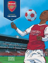 Arsenal FC T2 : The Choice (0), bd chez Dupuis de Glogowski, Cerminaro