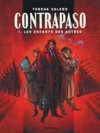 Contrapaso T1 : Les Enfants des autres (0), bd chez Dupuis de Valero
