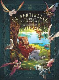 La Sentinelle du petit peuple T1 : La Pommade de fée (0), bd chez Dupuis de Barrau, Carbone, Forns