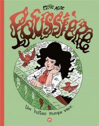 Poussière, bd chez Même pas mal Editions de Pluie Acide