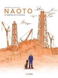 Naoto : Le gardien de Fukushima (0), bd chez Steinkis de Grolleau, Blain