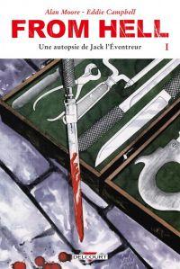 From Hell - Édition couleur T1 : Une autopsie de Jack l'Éventreur (0), comics chez Delcourt de Moore, Campbell