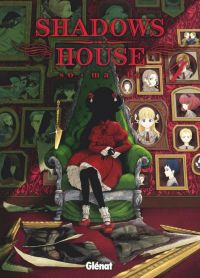 Shadows house T4, manga chez Glénat de So-ma-to