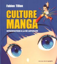 Culture manga : Introduction à la BD japonaise (0), manga chez Nouveau Monde de Tillon