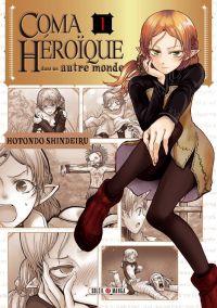 Coma héroïque dans un autre monde T1, manga chez Soleil de Hotondo