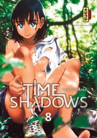 Time shadows T8, manga chez Kana de Tanaka