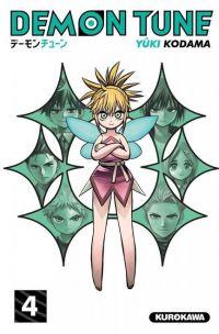 Demon tune T4, manga chez Kurokawa de Kodama