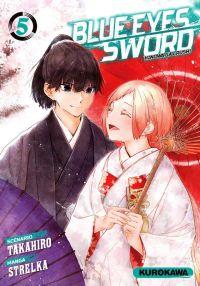 Blue eyes sword - Hinowa ga crush ! T5, manga chez Kurokawa de Takahiro, Strelka