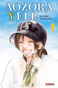Aozora yell T1, manga chez Panini Comics de Kawahara
