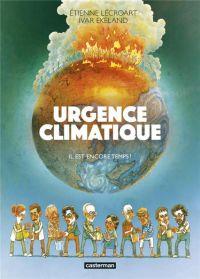 Urgence Climatique, bd chez Casterman de Ivar, Lécroart