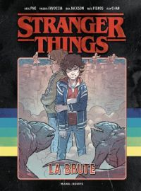 Stranger things : La brute (0), comics chez Mana Books de Pak, Favoccia, Jackson, Chan