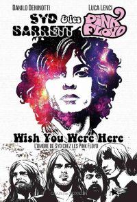 Syd Barrett & les Pink Floyd, comics chez Graph Zeppelin de Deninotti, Lenci