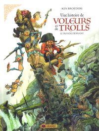 Une Histoire de voleurs et de trolls T1 : Le monde dérivant (0), bd chez Bamboo de Broeders