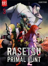 Rasetsu primal hunt T3, manga chez H2T de Eudetenis