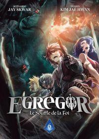 Egregor T6, manga chez Meian de Skwar, Kim