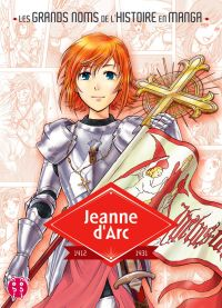Jeanne d'Arc, manga chez Nobi Nobi! de Torakage