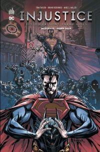 Injustice - Les Dieux sont parmi nous T2 : Année deux (0), comics chez Urban Comics de Taylor, Yardin, Redondo, Miller, Hdr, Gonzales, Cifuentes, Derenick, Casas, Lopez, Lokus, Nanjan, Raapack
