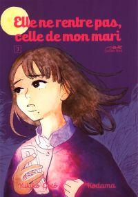 Elle ne rentre pas, celle de mon mari T3, manga chez Le Lézard Noir de Kodama, Gotô
