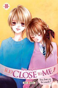 Too close to me T10, manga chez Soleil de Yagami