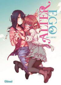 Alter ego, manga chez Glénat de Sanchez