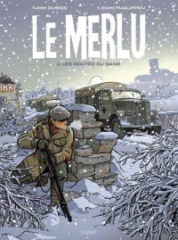 Le Merlu T2 : Les Routes du Sang (0), bd chez Paquet de Dubois, Phalippou
