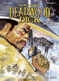 Deadwood Dick T2 : Entre le Texas et l'enfer (0), bd chez Paquet de Frisenda, Colombo
